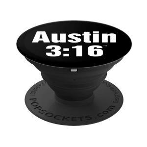WWE Steve Austin 3:16 Pop Socket Special Edition For You